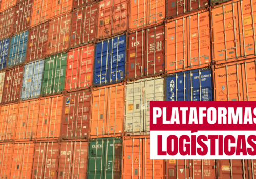 Plataformas logísticas: qué son y qué ventajas ofrecen