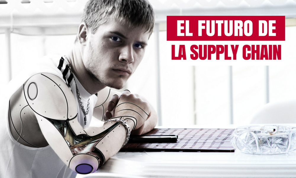 El futuro de la Supply Chain