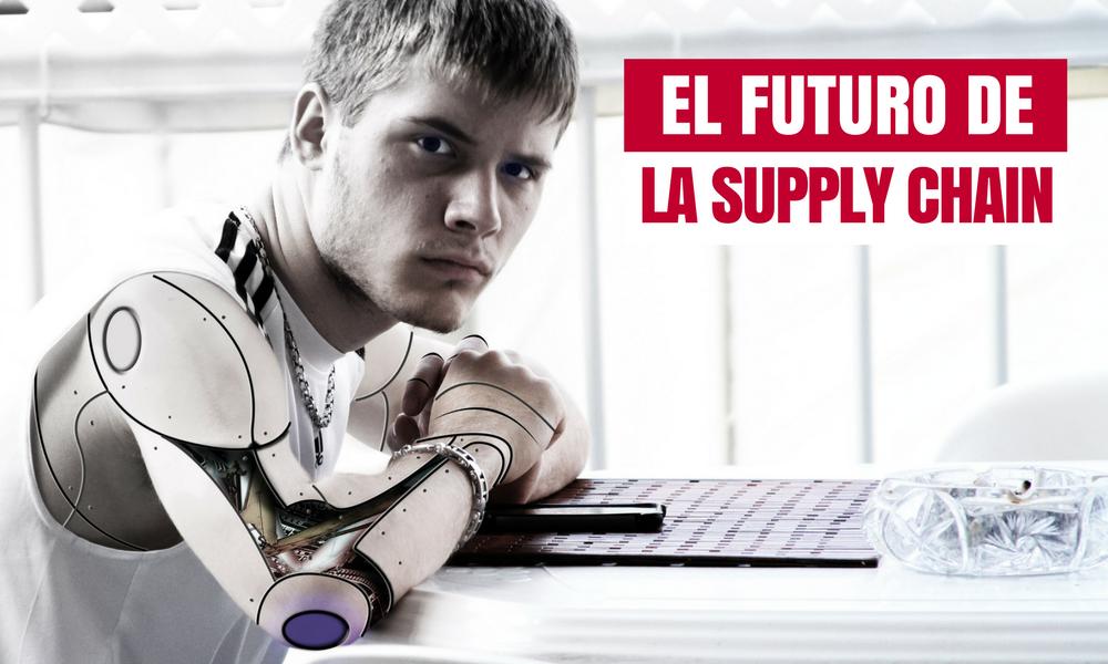 El futuro de la Supply Chain