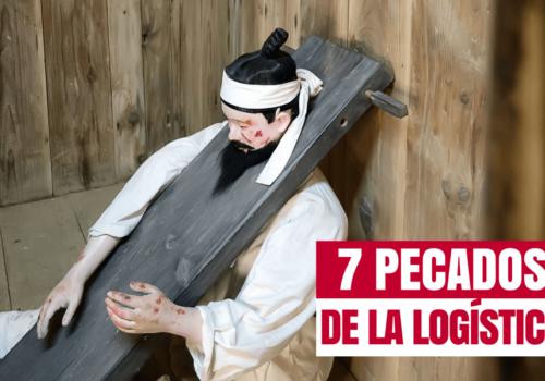 Los siete pecados capitales de un logista