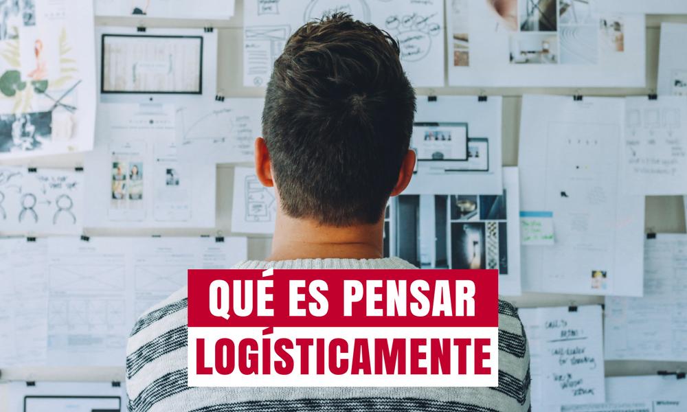 qué es pensar logisticamente