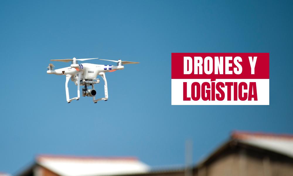 drones y logistica