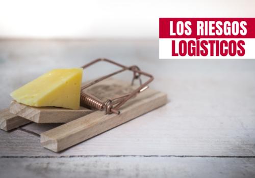 Los riesgos logísticos de la cadena de suministro crecieron un 36% durante 2018