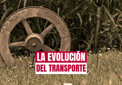 La evolución del transporte terrestre