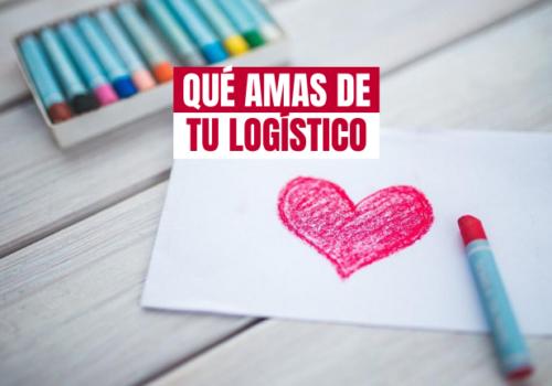 Cinco cosas que adoras de tu operador logístico