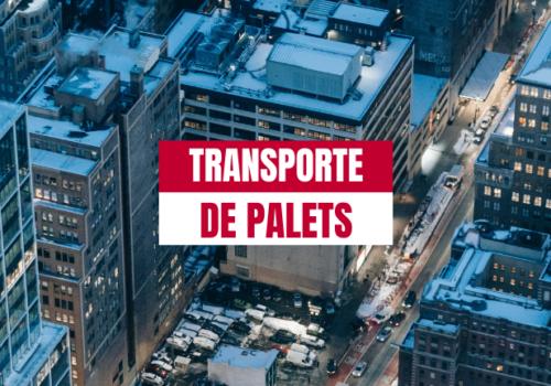 Cuatro cosas a tener en cuenta en el transporte de palets nacional urgente