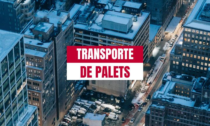 TRANSPORTE NACIONAL DE PALETS